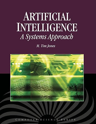 Artificial Intelligence By Jones, M. Tim