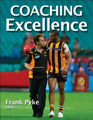 Coaching Excellence By Pyke, Frank (EDT)